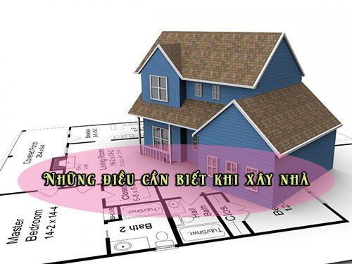 những điều cần biết khi xây nhà mới